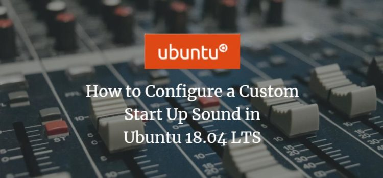Ubuntu Custom Startup Sound