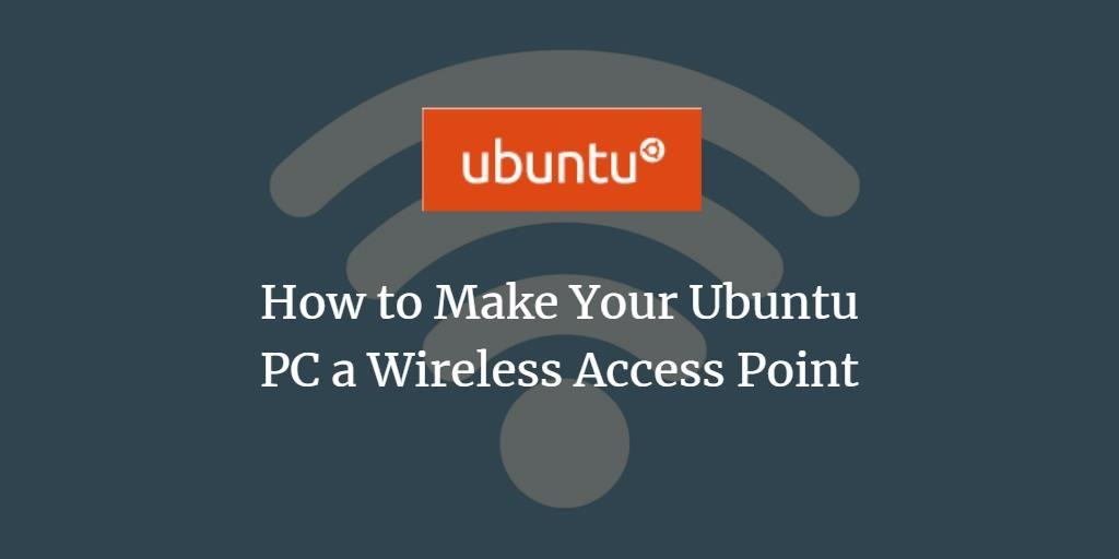 Ubuntu Wi-Fi Hotspot