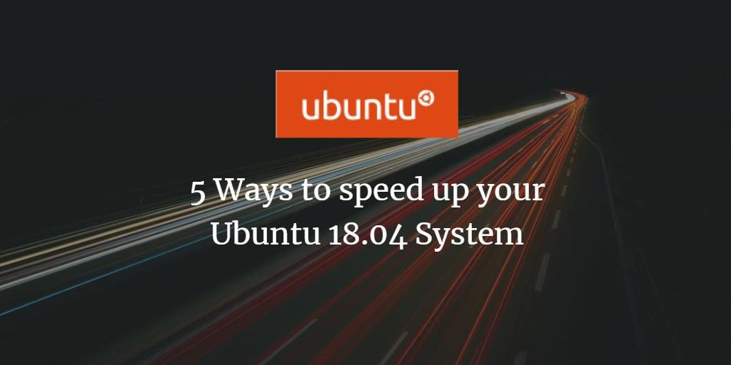 Speed up Ubuntu