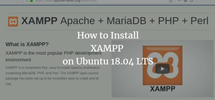 How to Install XAMPP on your Ubuntu 18.04 LTS System
