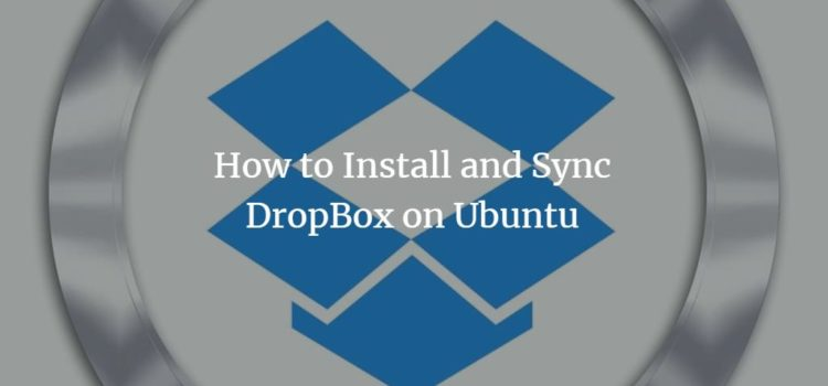 How to Install and Sync DropBox on Ubuntu 18.04 LTS