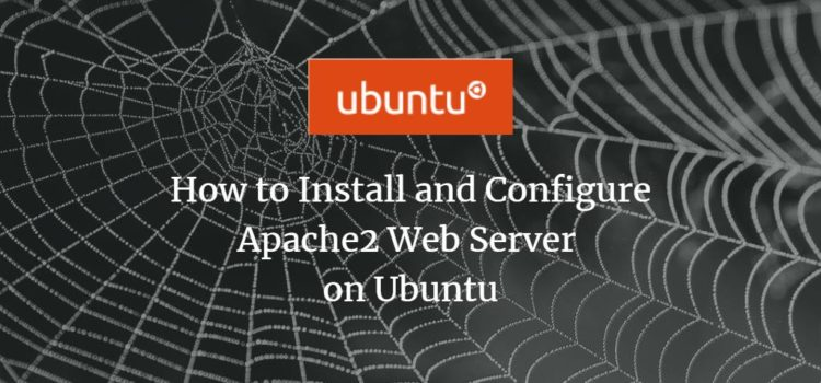How to Install and Configure Apache Web Server on Ubuntu
