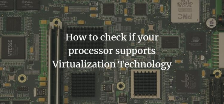 Check CPU virtualization Extensions