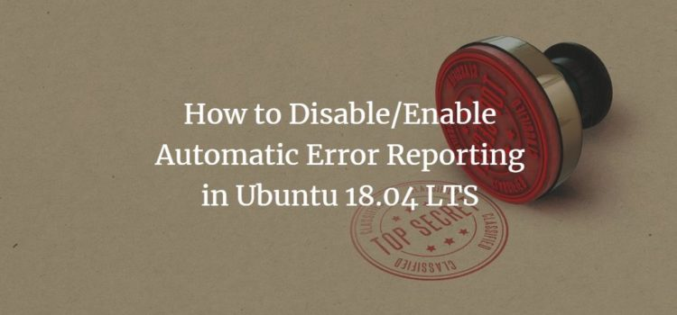 Ubuntu Automatic Error Reporting with Apport