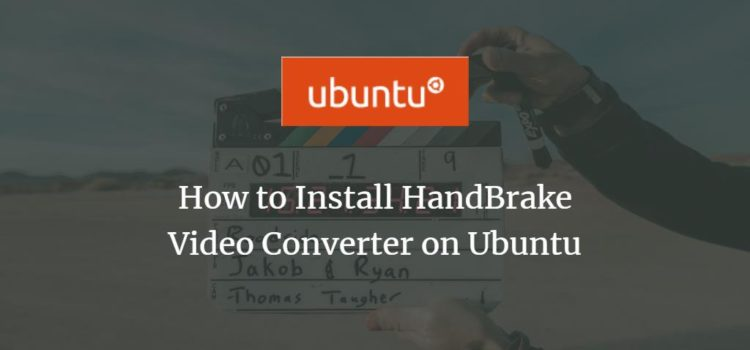 Video Transcoding with HandBrake on Ubuntu
