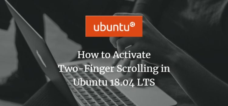 Ubuntu Two Finger Scrolling
