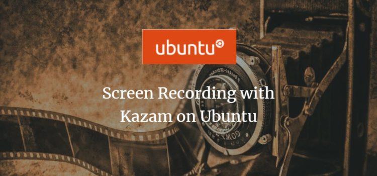 Ubuntu Screen Recording