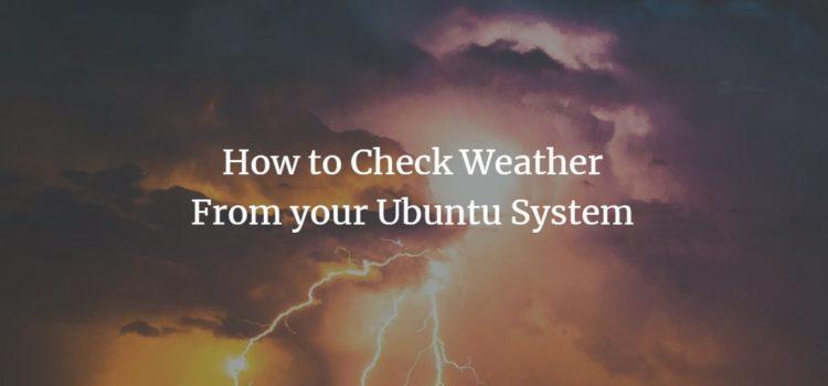 Ubuntu Weather Reports
