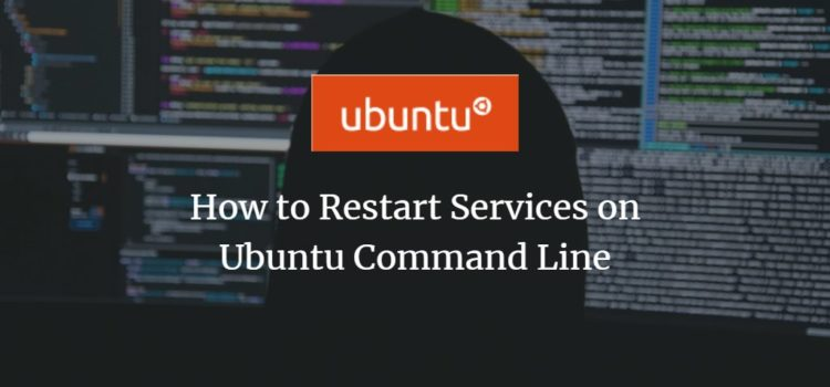 Restart Services in Ubuntu