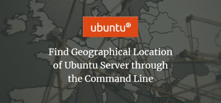 Find Geographical Location of Ubuntu Server through the Command Line