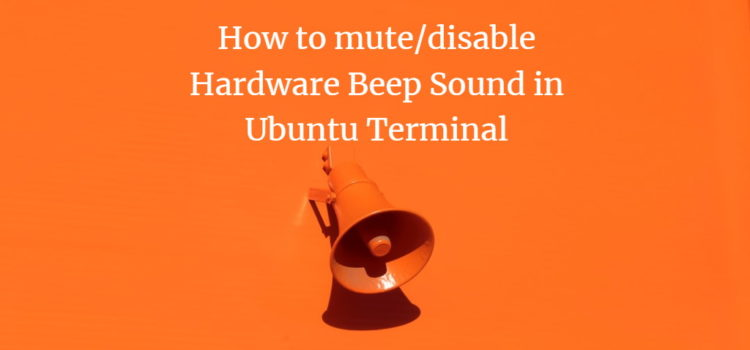 Disable Terminal Beep Sound