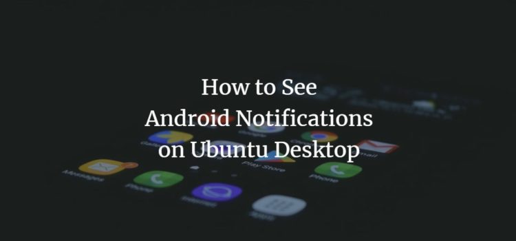 Ubuntu Android Notifications