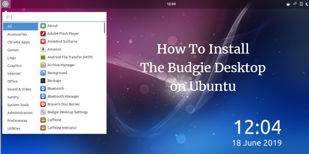 How To Install The Budgie Desktop on Ubuntu