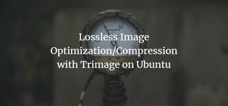 Lossless Image Optimization/Compression with Trimage on Ubuntu