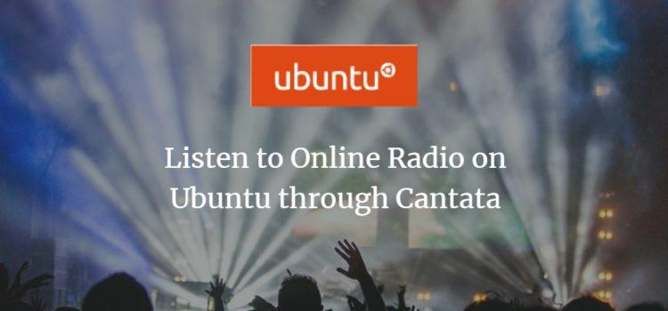 Listen to Online Radio on Ubuntu through Cantata