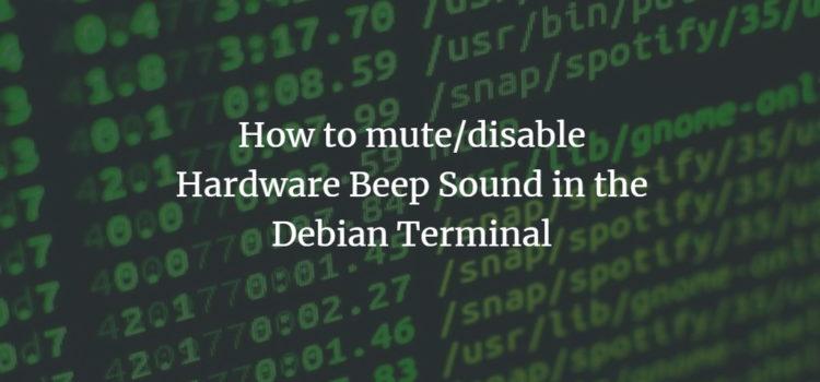 Mute Terminal Beep Debian 10