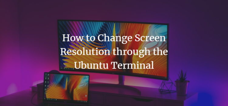 Change screen size by using Ubuntu terminal