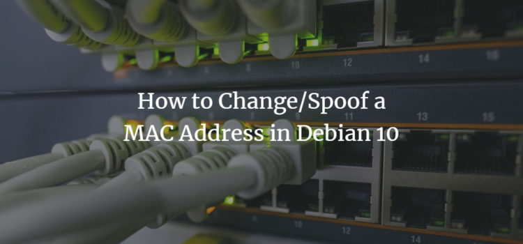 Change MAC Address in Debian