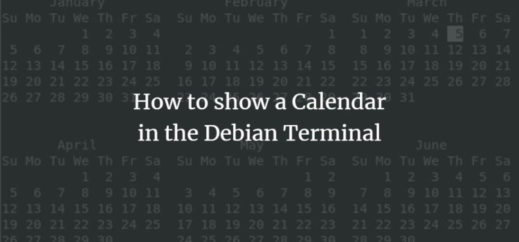 How to show a Calendar in the Debian Terminal
