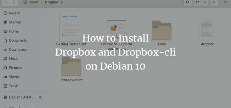How to Install Dropbox and Dropbox-cli on Debian 10