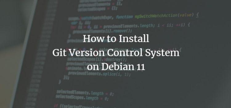 Git installation on Debian 11 Linux