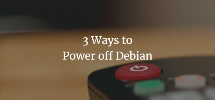 Debian Poweroff