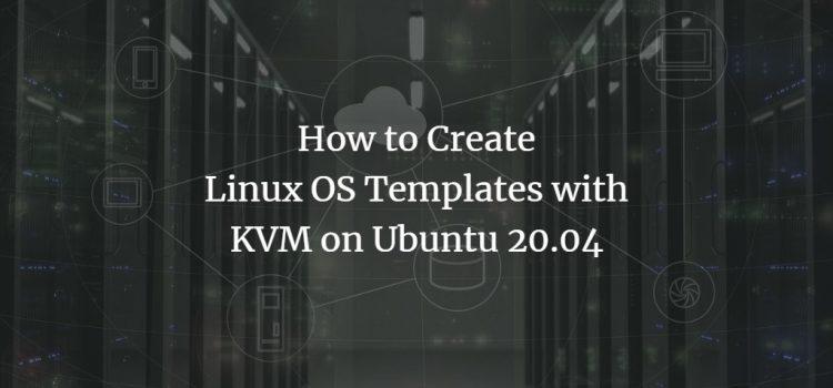 Create KVM Templates