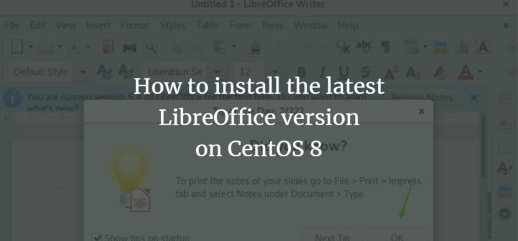 How to install the latest LibreOffice version on CentOS 8