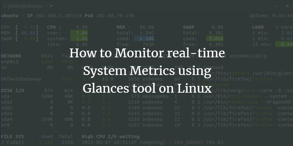 How to Monitor real-time System Metrics using Glances tool on Linux