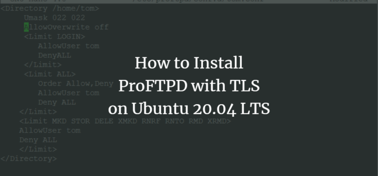 How to Install ProFTPD with TLS on Ubuntu 20.04 LTS