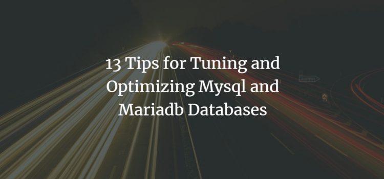MySQL and MariaDB Performance Optimization