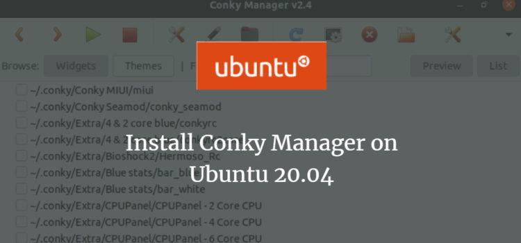 Install Conky Manager on Ubuntu 20.04