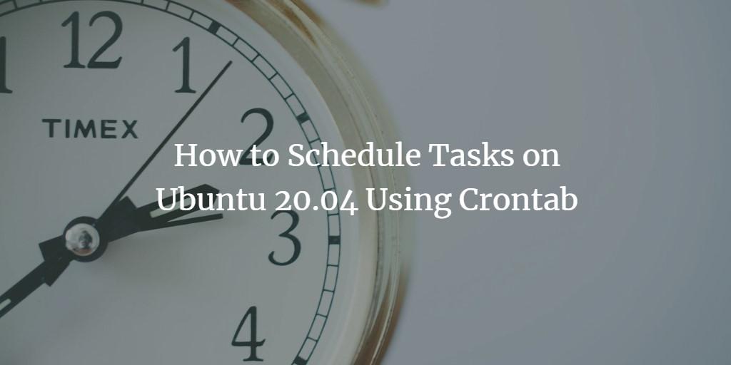 Cron and Crontab on Ubuntu