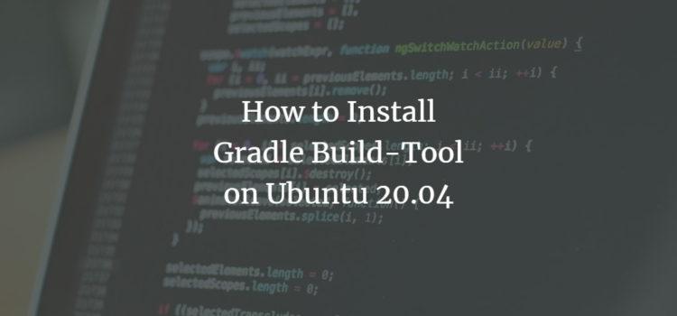 Ubuntu Gradle Build-Tool installation
