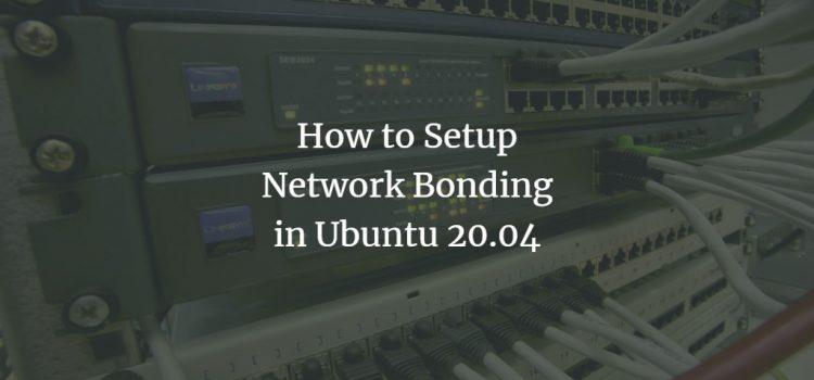 Network Bonding