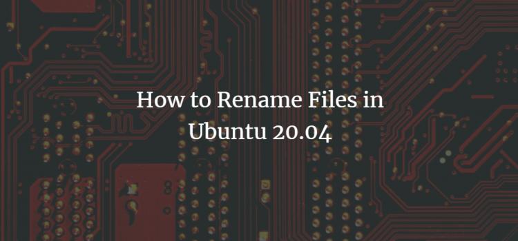 Ubuntu Rename Files