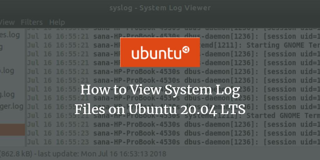 View System Log Files on Ubuntu Linux