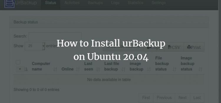 How to Install urBackup on Ubuntu 20.04