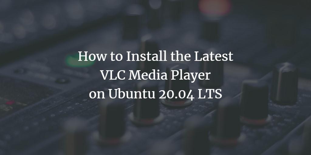 Ubuntu VLC Media Player