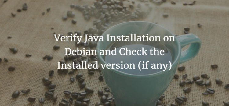 Verify Java Installation