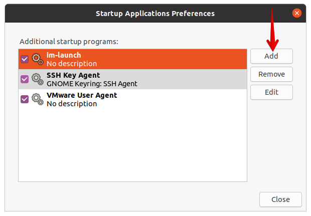 Add programs to Startup Applications